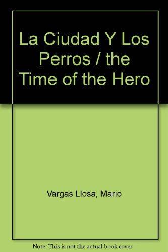 9788432200816: La Ciudad Y Los Perros / the Time of the Hero