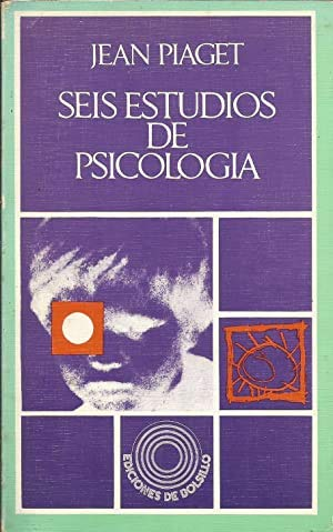 Seis Estudios De Psicologia: Jean Piaget
