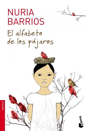9788432201523: El alfabeto de los pájaros (Novela y Relatos)
