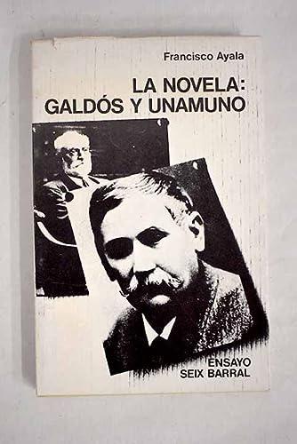 9788432202582: La novela;: Galdós y Unamuno (Biblioteca breve, 357. Ensayo) (Spanish Edition)
