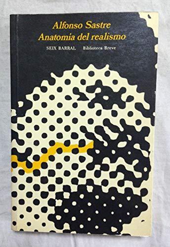 9788432202650: Anatomía del realismo (Biblioteca breve ; 368 : Ensayo) (Spanish Edition)
