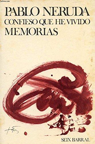 9788432202681: Confieso Que He Vivido: Memorias (Biblioteca Breve, 365) (Spanish Edition)