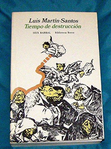 9788432202780: Tiempo de destruccion (Biblioteca breve, novela)