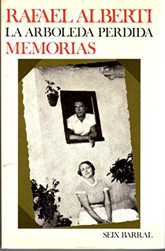 9788432202858: La arboleda perdida (Biblioteca breve) (Spanish Edition)