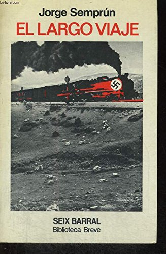 9788432202957: El largo viaje (Biblioteca breve. novela)
