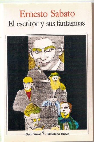 9788432203473: El Escritor y sus Fantasmas/ The writer and his Ghosts (Biblioteca breve) (Spanish Edition)