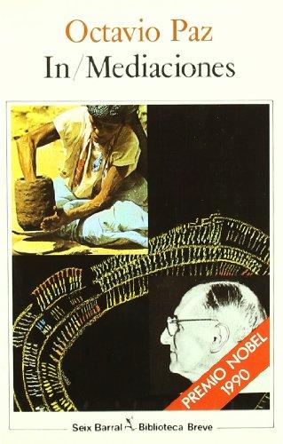 In/Mediaciones (Ensayo) (Spanish Edition): Octavio Paz