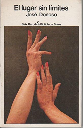 9788432203565: El Lugar Sin Limites (Biblioteca breve)