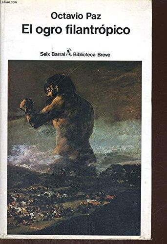 9788432203572: El ogro filantropico: Historia y politica 1971-1978 (Ensayo) (Spanish Edition)