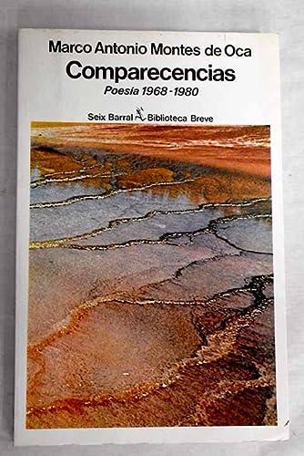 Comparecencias, 1968-1980 (Biblioteca breve) (Spanish Edition): Montes de Oca,