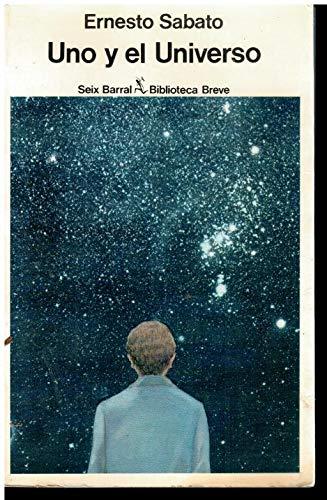 9788432203862: Uno y el universo (Biblioteca breve) (Spanish Edition)