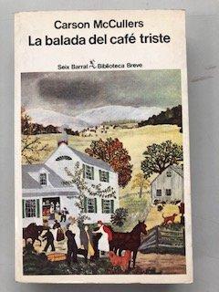 9788432204135: LA Balada Del Cafe Triste/the Ballard of the Sad Cafe