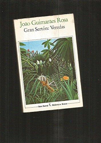 Gran Sertón: Veredas.: GUIMARAES ROSA, Joao