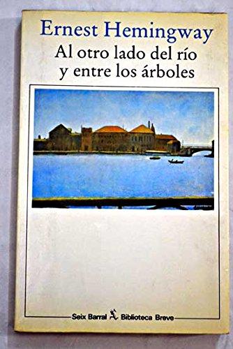 9788432204531: AL Otro Lado Del Rio Y Entre Los Arboles