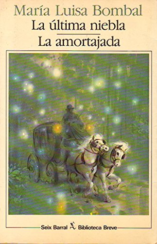 9788432205040: La ultima niebla;la amortajada (Biblioteca breve)