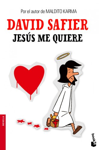 9788432205231: Jesús me quiere (Novela y Relatos)