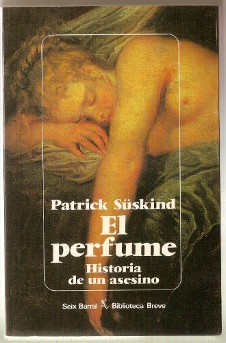 9788432205316: El Perfume: Historia De UN Asesino/Perfume : The Story of a Murderer (Spanish Edition)
