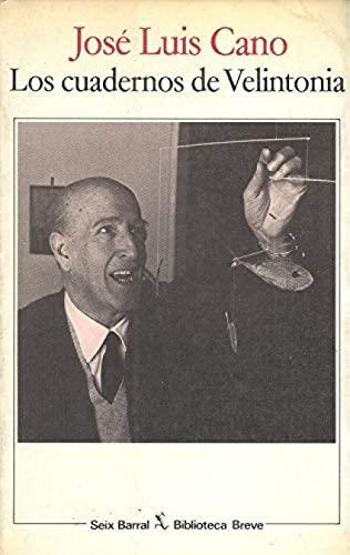 Cuadernos De Velintonia. Conversaciones Con Vicente Aleixandre.: Cano, Jose Luis