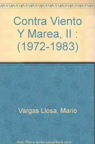 9788432205545: Contra Viento Y Marea / Making Waves: 1972-1983