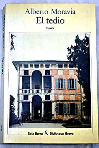 9788432205552: El tedio. Novela. Traducción de Pilar Giralt Gorina.