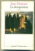9788432205569: LA Desesperanza/the Hopeless One (Biblioteca breve) (Spanish Edition)