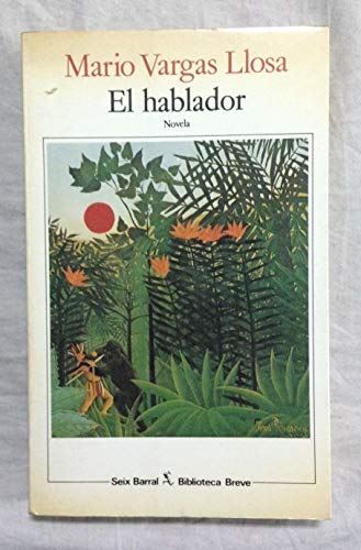 9788432205767: El hablador (Biblioteca breve)