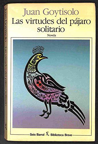 9788432205811: Las Virtudes Del Pajaro Solitario
