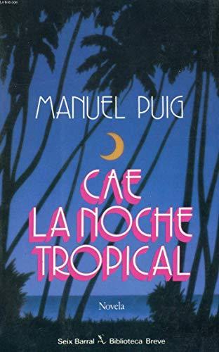 9788432205910: CAE LA Noche Tropical (Biblioteca breve)