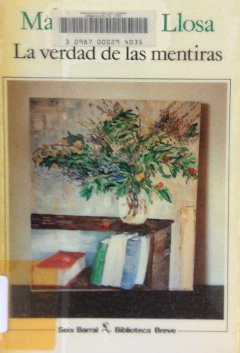 9788432206184: La Verdad De Las Mentiras / the Truth About Lies (Biblioteca breve)
