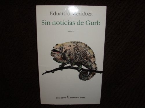 9788432206405: Sin Noticias De Gurb (Biblioteca breve) (Spanish Edition)