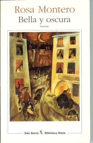 9788432206818: Bella y oscura (Biblioteca Breve)