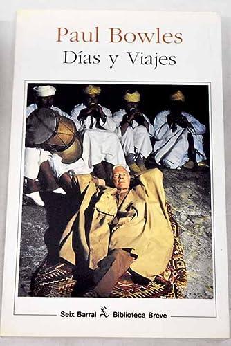 9788432206870: Días y viajes (Biblioteca Breve)