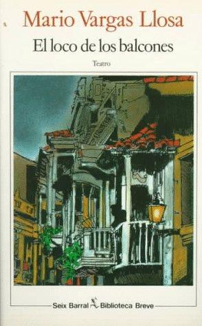 9788432206894: El Loco de Los Balcones: Teatro (Biblioteca breve) (Spanish Edition)