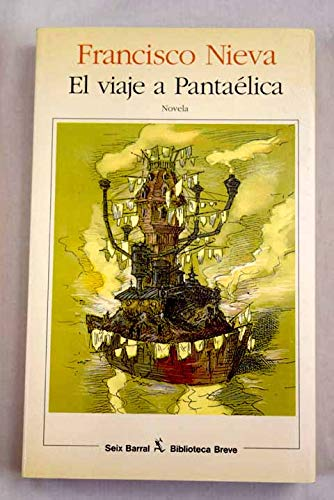 9788432206979: El viaje a pantaelica (Biblioteca breve)