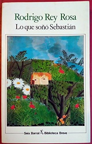 9788432206993: Lo Que Sono Sebastian (Biblioteca breve)