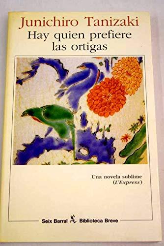 9788432207419: Hay Quien Prefiere Las Ortigas (Spanish Edition)