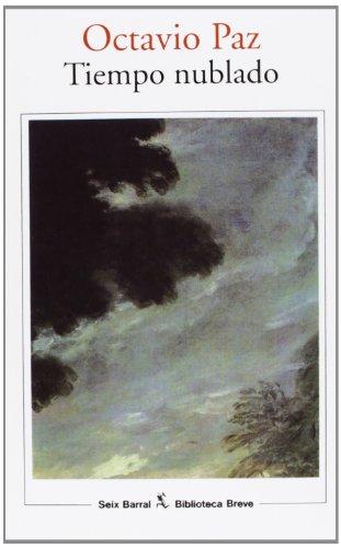 Tiempo nublado: Paz, Octavio
