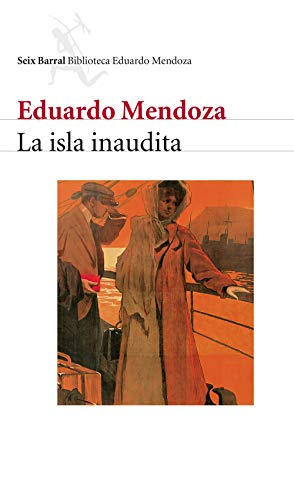 La isla inaudita: Eduardo Mendoza