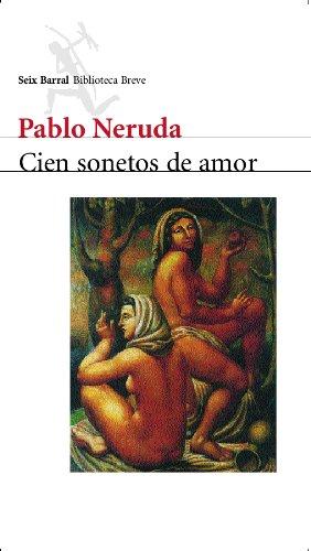CIEN SONETOS DE AMOR: PABLO NERUDA