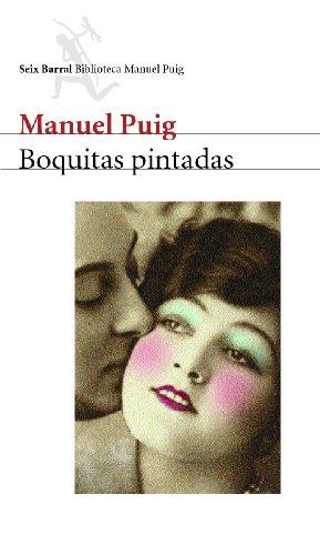 9788432207778: Boquitas pintadas (Bibliot. Manuel Puig)