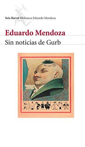 Resultado de imagen de Sin noticias de Gurb, Eduardo Mendoza