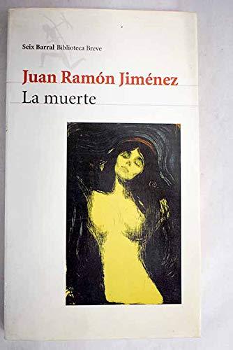 9788432207891: La muerte (Biblioteca breve) (Spanish Edition)