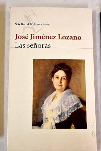 9788432207914: Las señoras (Seix Barral Biblioteca breve)
