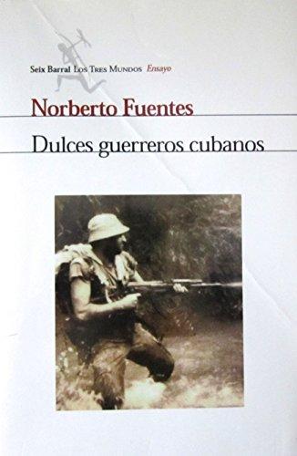 9788432208416: Dulces guerreros cubanos (Los tres mundos)