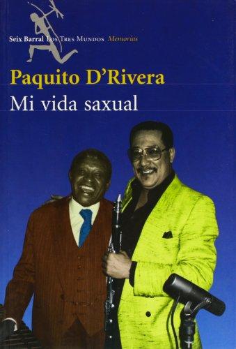 9788432208485: Mi vida saxual (Los tres mundos) (Spanish Edition)