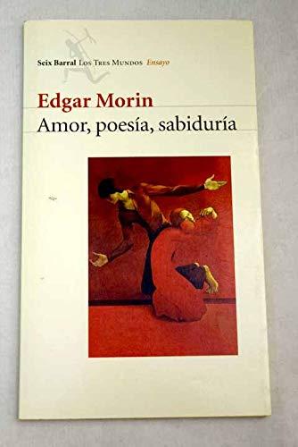 9788432208607: AMOR,POESIA,SABIDURIA (SEIX B.)