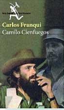 9788432208614: Camilo cienfuegos (los tres mundo biografia)
