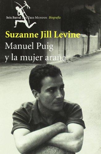 Manuel Puig y la mujer araña: JILL LEVINE, Suzanne