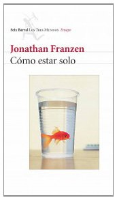 9788432208782: Como Estar Solo / How to Be Alone (Spanish Edition)
