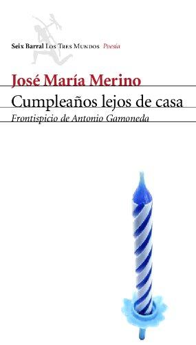 9788432208959: Cumplea~nos Lejos de Casa: Poesia Reunida (Spanish Edition)
